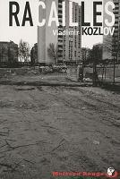 Racailles de Vladimir Kozlov