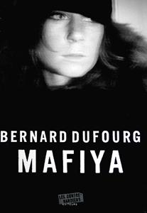 Mafiya de Bernard Dufourg