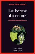 La Ferme du crime d'Andrea Maria Schenkel