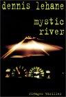 Mystic River de Dennis Lehane