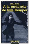 À la recherche de Rita Kemper de Luna Satie