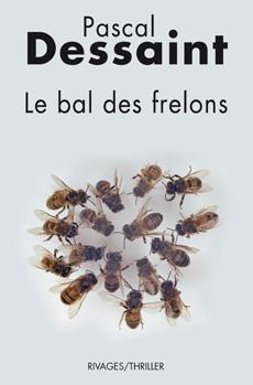 Le bal des frelons de Pascal Dessaint