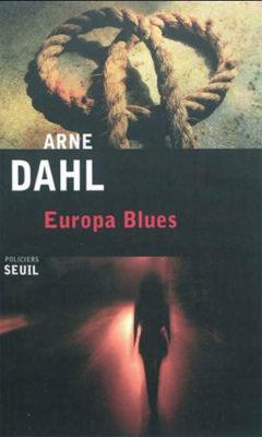 Europa Blues de Arne Dahl
