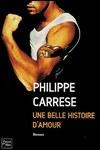 Une belle histoire d'amour de Philippe Carrese