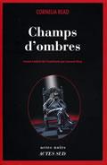 Champs d'ombres de Cornelia Read
