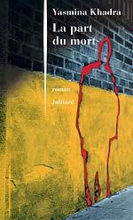 La Part du Mort de Yasmina Khadra